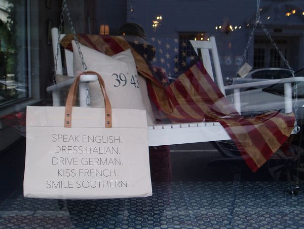 """Speak English, Dress Italian, Drive German, Kiss French, Smile Southern"": Windows Display, Beaufort, South Carolina, USA"