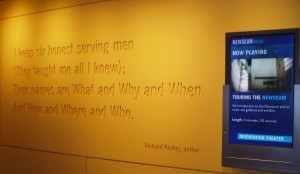 """""""I keep six honest serving men (They taught me all I knew); Their names are What and Why and When and How and Where and Who."""" (Rudyard Kipling, English journalist, short-story writer, poet, and novelist; December 1865 – January 1936)"""